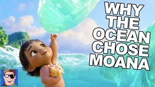 Moana Theory: Why The Ocean Chose Moana