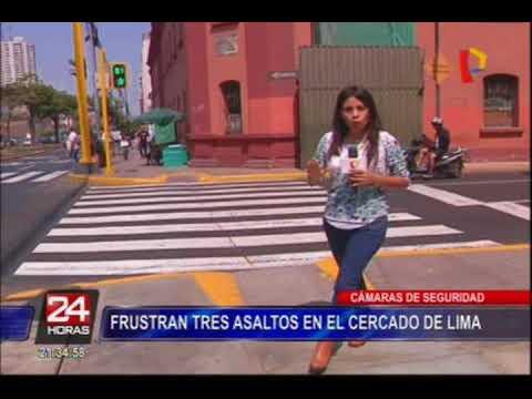 Cercado de Lima: frustran asaltos gracias a cámaras de seguridad
