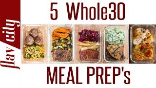5 Whole30 Meal Prep Recipes - The Ultimate Clean Eating Diet
