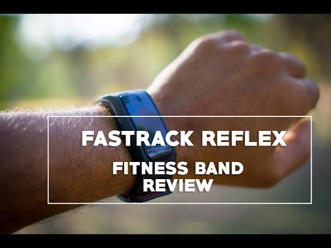 Fastrack Reflex - Fitness Band Review