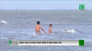 VTC14 | Hàng loạt ao xoáy nguy hiểm ở biển Vũng Tàu