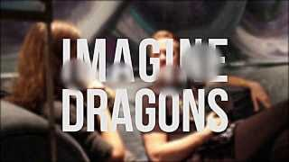 Imagine Dragons : Warriors