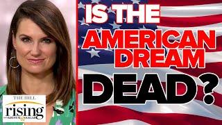 Krystal Ball: The American dream is dead, good riddance