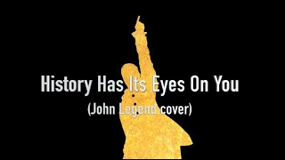 History Has Its Eyes On You (from The Hamilton Mixtape) John Legend cover