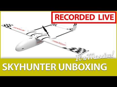 live-unboxing-the-full-sized-skyhunter-18m-wingspan-fpv-ship
