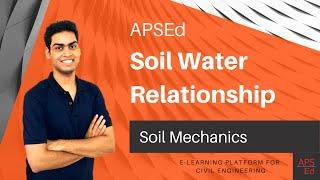 Soil Water Relationship | Soil Mechanics