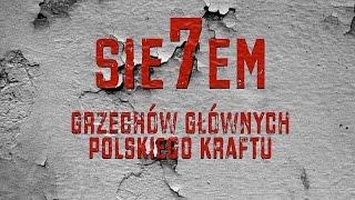 7 Grzechów Głównych Polskiego KRAFTU