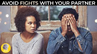 HOW TO AVOID FIGHTS WITH YOUR PARTNER?