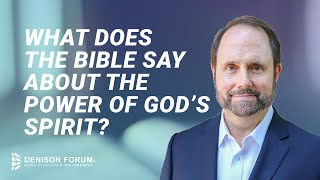 What does the Bible say about the power of God's Spirit?