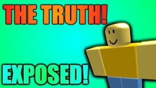 the truth about roblox