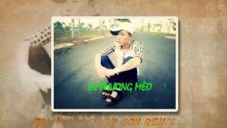 DAO LAM CON REMIX DJ PHUONG MEO