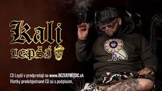 Kali - Lepší Prod. Peter Pann (OFFICIAL VIDEO)