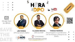 O Encarregado da ANPD, com Thiago Moraes (Ep. 12)
