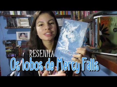 RESENHA: Os Lobos de Mercy Falls | Thaline com TH