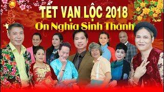 Hài Tết Mới Nhất 2018 - Tết Vạn Lộc 2018: ƠN NGHĨA SINH THÀNH   Vượng Râu, Bảo Liêm, Bảo Chung