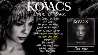 Kovacs - Shades Of Black (Album Preview)