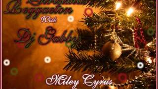 Miley Cyrus - Rockin' Around The Christmas Tree (Dj Gabby Remix)