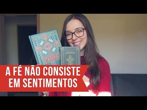 IMITAÇÃO DE CRISTO E A CONFORMIDADE COM DEUS | Minha Biblioteca Católica | Beatriz Back