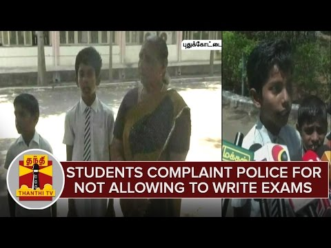 Students-Parents-Complaint-To-Police-For-Not-Allowing-To-Write-Exams-in-Pudukottai