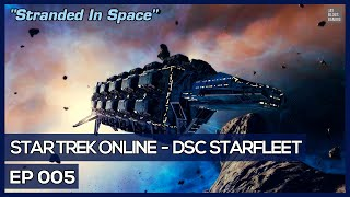 Star Trek Online - Age Of Discovery - Stranded In Space [DSC Federation]