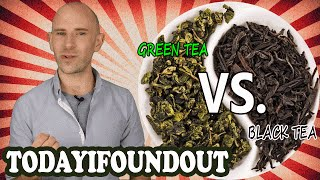 What's the Difference Between Green and Black Tea