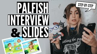 HOW TO PASS THE PALFISH INTERVIEW (WITH DEMO SLIDES) | STEP-BY-STEP & TIPS (2019)