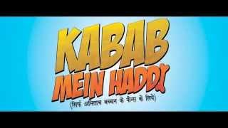 15sec Dialogue - Kabab Mein Haddi