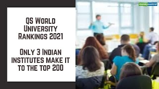 QS World University Rankings 2021: Only three Indian institutes make it to the top 200 - THE