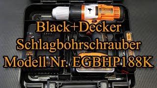 Black+Decker Schlagbohrschrauber Modell Nr. EGBHP188K
