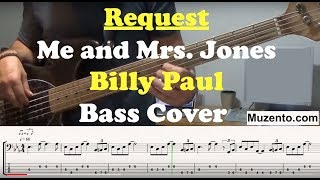 Me and Mrs Jones - Bass Cover Request