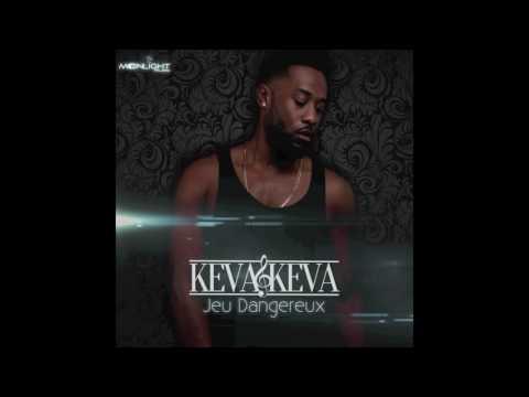 Download Keva Keva - Jeu Dangereux (Son Officiel) HD Mp4 3GP Video and MP3