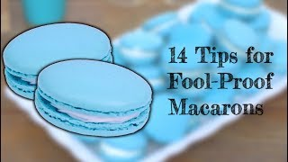 Making the Perfect Macaron | Fool Proof Tips and Tricks
