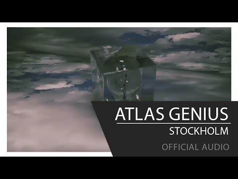 Stockholm (Song) by Atlas Genius