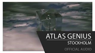 "Video thumbnail of ""Atlas Genius - Stockholm [Official Audio]"""