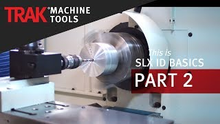 ID Tapping & Drilling | ProtoTRAK SLX CNC | Lathe Programming