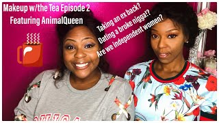 Make Up With The Tea Episode 2
