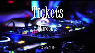 AJMV - Tickets (Maroon 5)