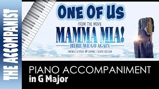 One Of Us   From The Movie Mamma Mia Here We Go Again   Piano Accompaniment   Karaoke