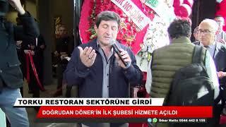 Torku Doğrudan Döner'in ilk restoranı açıldı