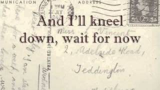 Mumford And Sons   Nothing Is Written (I Will Wait) With Lyrics