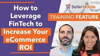 How to Leverage FinTech to Increase Your eCommerce ROI