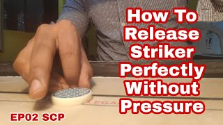 EP02 SCP How to Release striker with confident without Pressure