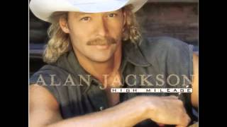 Alan Jackson -- Right On The Money