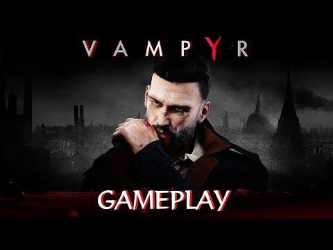 Vampyr Gameplay 50 Minutes - Developer Stream May 17th 2018 de Vampyr