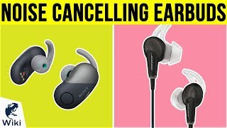 10 Best Noise Cancelling Earbuds 2019