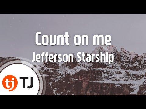 [TJ노래방] Count on me - Jefferson Starship / TJ Karaoke