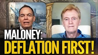 Mike Maloney: DEFLATION FIRST! With Max Keiser