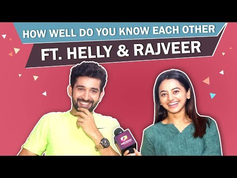How Well Do You Know Each Other Ft. Helly Shah & Rajveer Singh | Sufiyana Pyaar Mera
