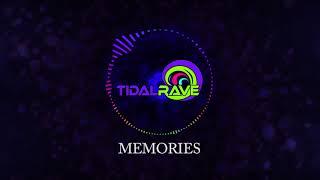 Memories  Tidal Rave