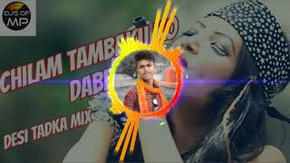chilam tambaku ka dabba dj song remix - TH-Clip